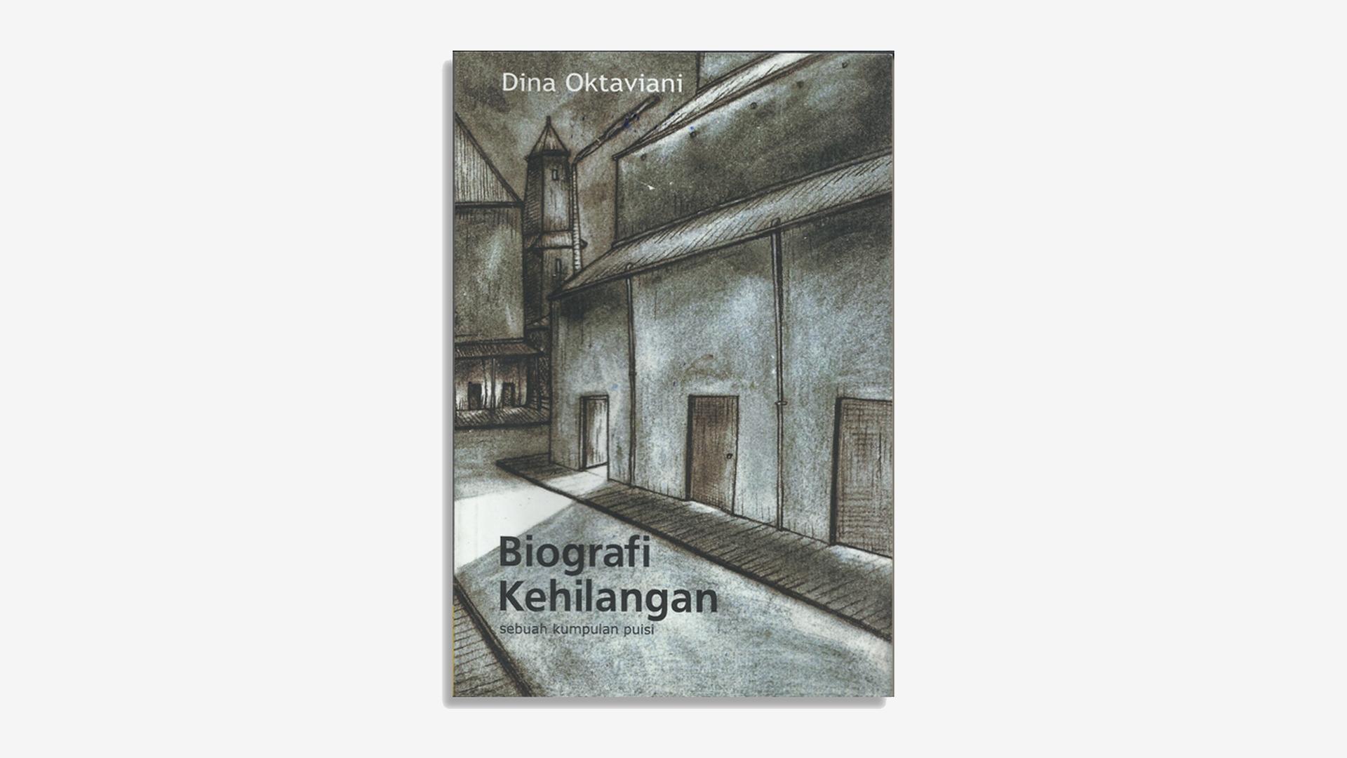 Dina Oktaviani – Biografi Kehilangan