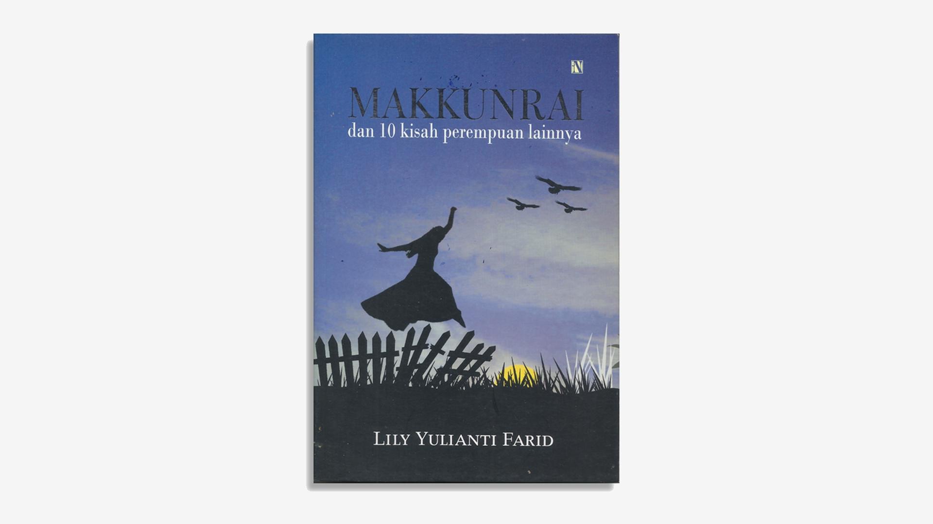 Lily Yulianti Farid – Makkunrai