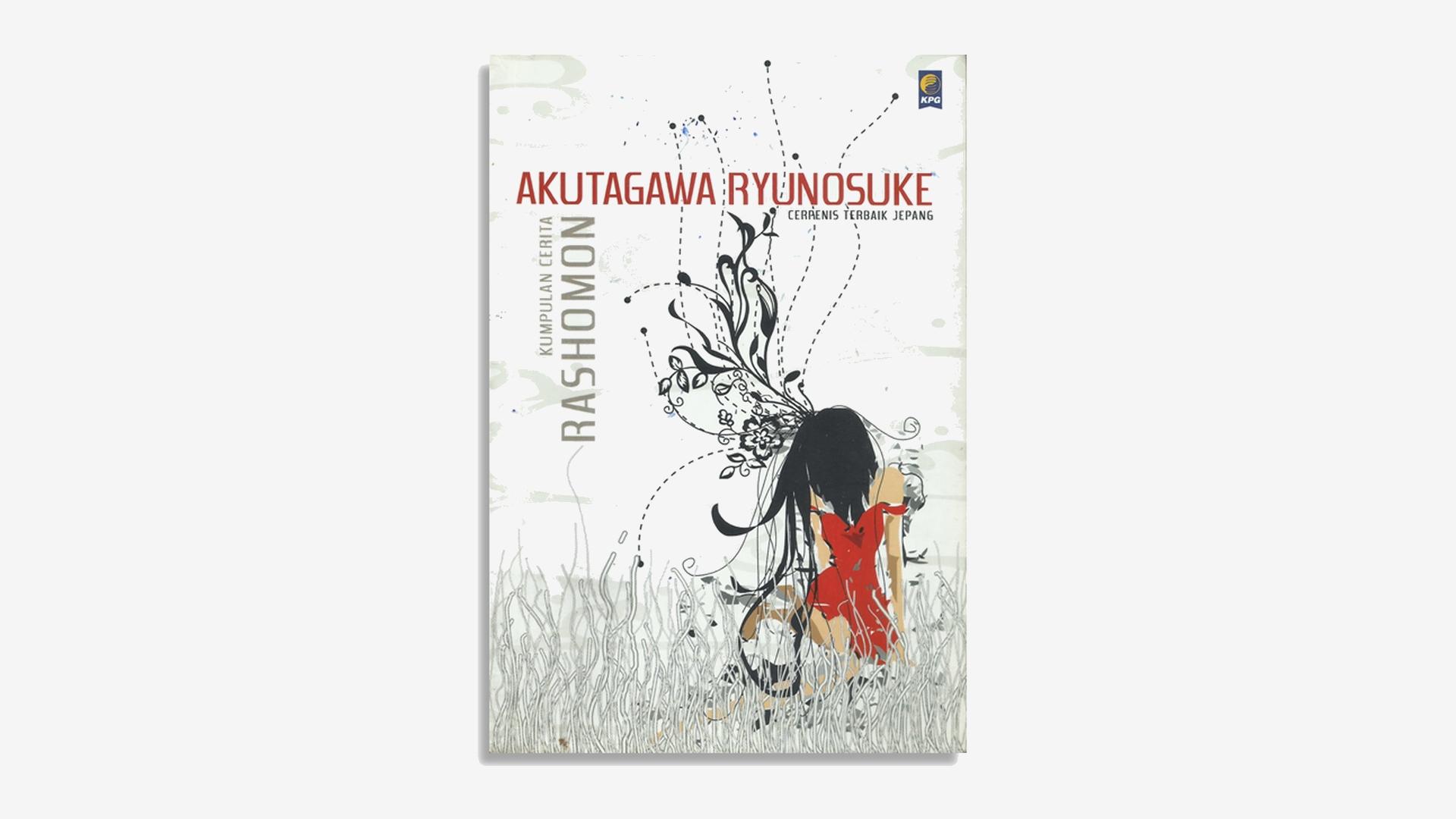 Ryunosuke Akutagawa – Rashomon